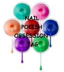 Nail Polish Obsession Tag